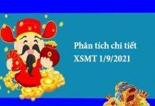 Phân tích chi tiết XSMT 1/9/2021